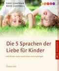 Die 5 Sprachen der Liebe für Kinder (eBook, ePUB)