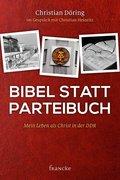 Bibel statt Parteibuch (eBook, ePUB)