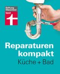 Reparaturen kompakt - Küche + Bad (eBook, )