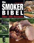 Die Smoker-Bibel (eBook, ePUB)