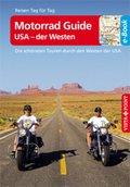 Motorrad Guide USA - der Westen - VISTA POINT Reiseführer Reisen Tag für Tag (eBook, ePUB)