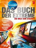 Das Buch der Extreme - Die Welt zum Staunen. Von Galileo
