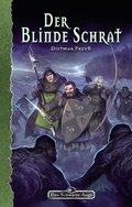 DSA 132: Der blinde Schrat (eBook, ePUB)
