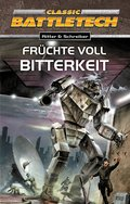 BattleTech 10: Früchte voll Bitterkeit (eBook, ePUB)