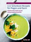 111 Schonkost-Rezepte für Magen und Darm (eBook, ePUB)