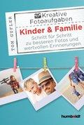 Kreative Foto-Aufgaben: Kinder & Familie (eBook, ePUB)
