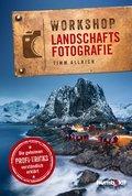 Workshop Landschaftsfotografie (eBook, ePUB)