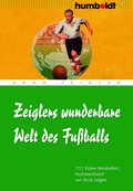 Zeiglers wunderbare Welt des Fußballs (eBook, ePUB)