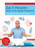 Das 5-Minuten-Body-Anti-Aging-Programm (eBook, PDF)