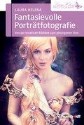 Fantasievolle Porträtfotografie (eBook, PDF)