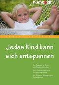 Jedes Kind kann sich entspannen (eBook, PDF)