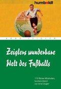 Zeiglers wunderbare Welt des Fußballs. 1111 Kicker-Weisheiten (eBook, PDF)