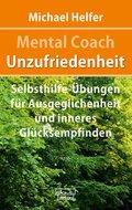 Mental Coach Unzufriedenheit (eBook, ePUB)