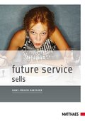 Future Service sells (eBook, ePUB)