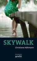 Skywalk (eBook, ePUB)