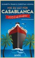 Nie zu alt für Casablanca (eBook, ePUB)