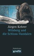 Wilsberg und die Schloss-Vandalen (eBook, ePUB)