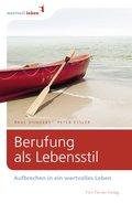 Berufung als Lebensstil (eBook, PDF)