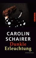 Dunkle Erleuchtung (eBook, ePUB)