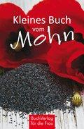 Kleines Buch vom Mohn (eBook, ePUB)