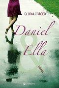 Daniel und Ella: Liebesroman (eBook, ePUB)