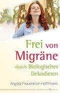 Frei von Migräne (eBook, ePUB)