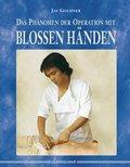 Das Phänomen der Operation mit blossen Händen (eBook, ePUB)