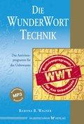 Die WunderWortTechnik (eBook, ePUB)