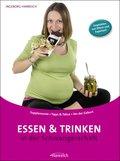 Essen und Trinken in der Schwangerschaft (eBook, ePUB)