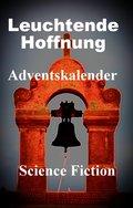 Leuchtende Hoffnung - Adventskalender (eBook, ePUB)