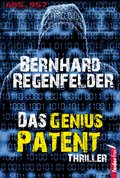 Das Genius Patent: Österreich Thriller (eBook, ePUB)