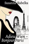 Adieu Wien - Bonjour Paris (eBook, ePUB)