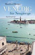 Venedig für Neugierige (eBook, ePUB)