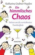 Ein himmlisches Chaos (eBook, ePUB)