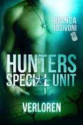 HUNTERS - Special Unit: VERLOREN (eBook, ePUB)