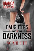 Daughters of Darkness: Scarlett (eBook, ePUB)