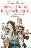 Tausend Jahre Kaiserschmarrn (eBook, ePUB)