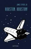 Houston, Houston! (eBook, ePUB)