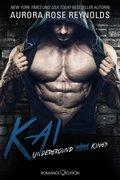 Underground Kings: Kai (eBook, ePUB)