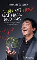 Hirn mit Herz hat Hand und Fuß (eBook, ePUB)