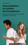 Kommunikation im Zeitalter des Smartphones (eBook, ePUB)