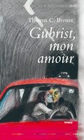 Gubrist, mon amour (eBook, ePUB)