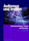 Autismus und Impfen (eBook, ePUB)