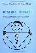 Kind und Umwelt: 1993; Bd.2