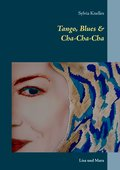 Tango, Blues & Cha-Cha-Cha (eBook, ePUB)