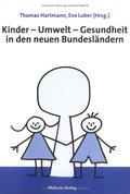 Kinder-Umwelt-Gesundheit in den neuen Bundesländern