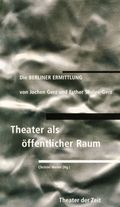 Theater als öffentlicher Raum