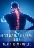 Das Rückenschmerzkiller-Buch (eBook, ePUB)