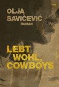 Lebt wohl, Cowboys (eBook, PDF)