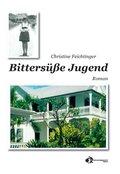 Bittersüße Jugend (eBook, ePUB)